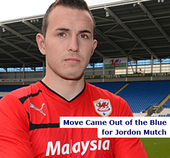 Jordon Mutch's Move Came out of Blue