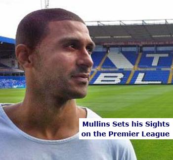 Mullins has Sights set on Promotion