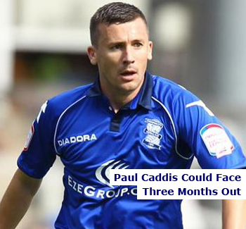 Paul Caddis Could Be Out For Three Months
