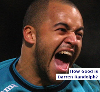 How Good is Darren Randolph