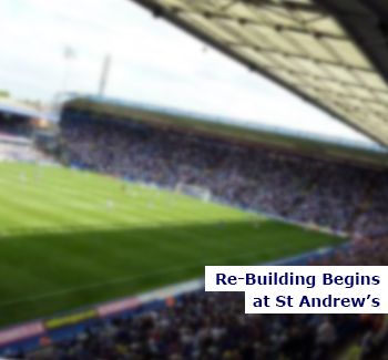 Re-Building Begins at Birmingham City
